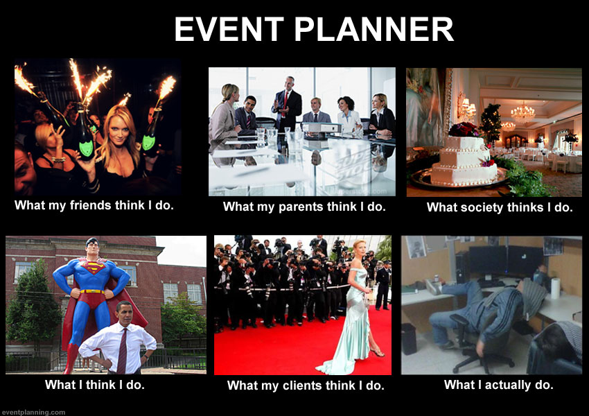 What an Event Planner Does (Meme)
