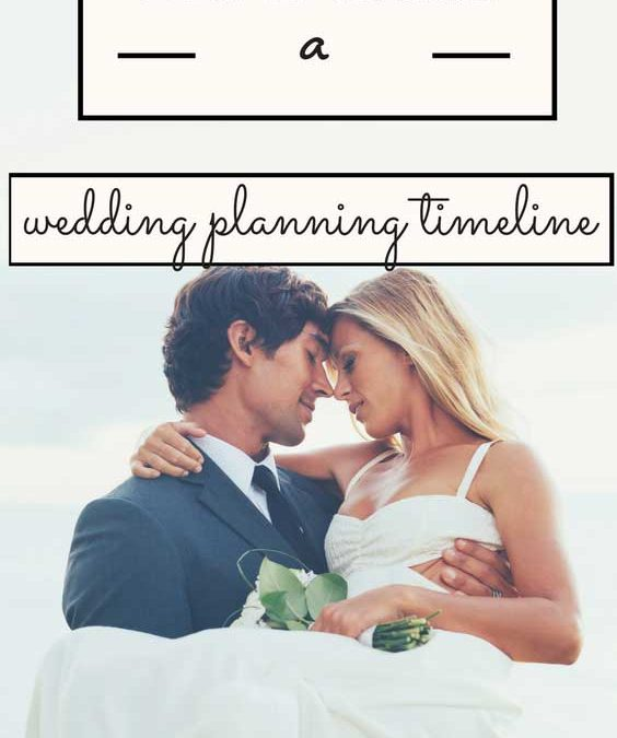 How to Create a Wedding Planning Timeline